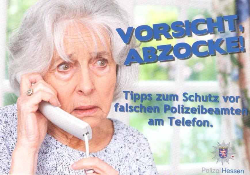 Vorsicht Abzocke, Foto: Polizei Hessen